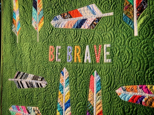 "Our ""Be Brave"" quilt is going to the Equalux auction"